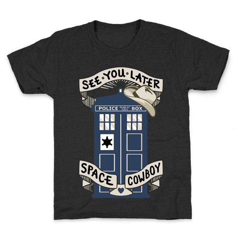 See You Later Space Cowboy Kids T-Shirt
