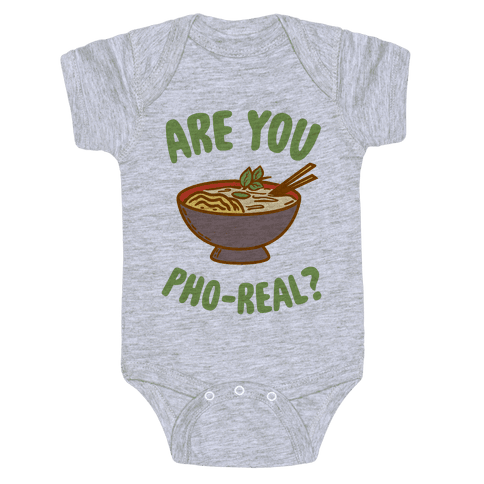 Are You Pho-Real? Baby Onesy