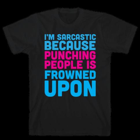 I'm Sarcastic Mens T-Shirt