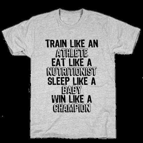 Train, Eat, Sleep, Win Mens T-Shirt