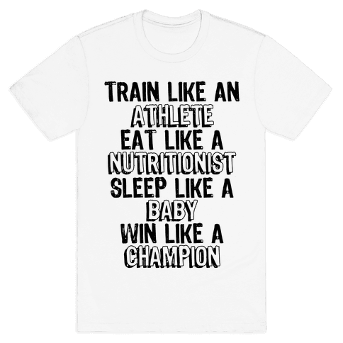 Train, Eat, Sleep, Win Mens T-Shirt