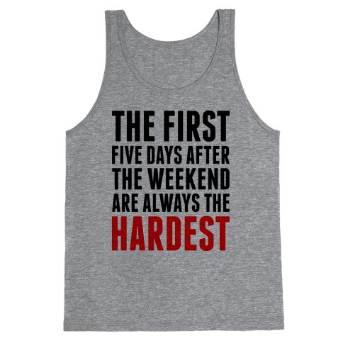 The First Five Days Tank Top