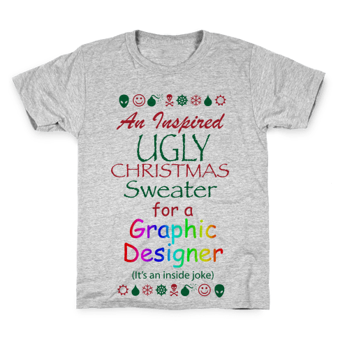 Ugly Christmas Sweater (For Graphic Designers) Kids T-Shirt