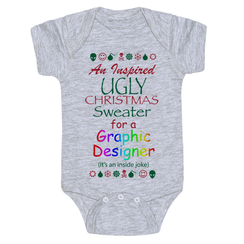 Ugly Christmas Sweater (For Graphic Designers) Baby Onesy