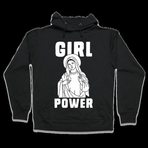 Girl Power Mary Hooded Sweatshirt
