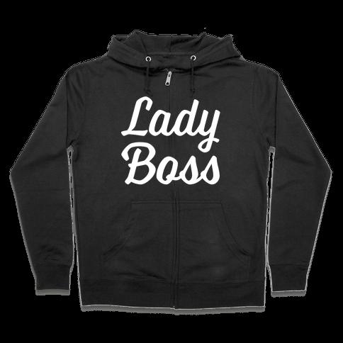 Lady Boss Zip Hoodie