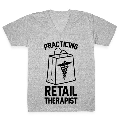 Practicing Retail Therapist V-Neck Tee Shirt