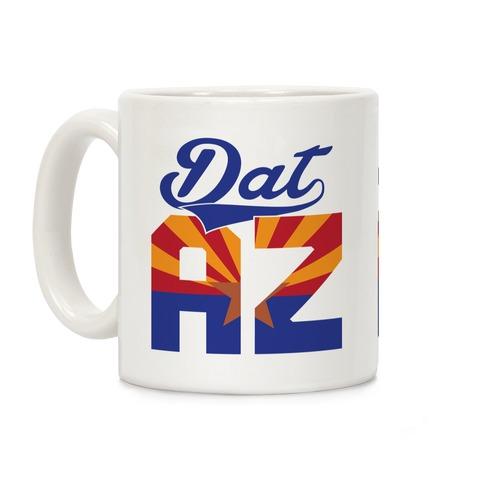 Dat Az Coffee Mug