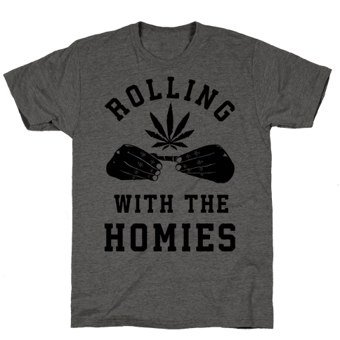 Rolling with the Homies Mens T-Shirt
