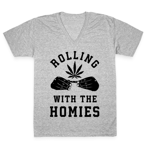 Rolling with the Homies V-Neck Tee Shirt