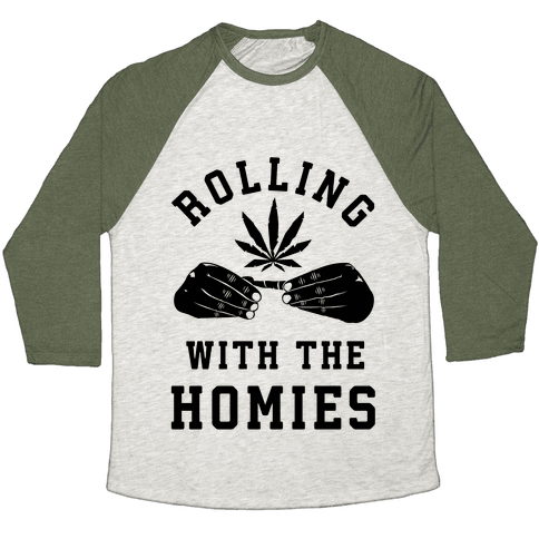 Rolling with the Homies Baseball Tee
