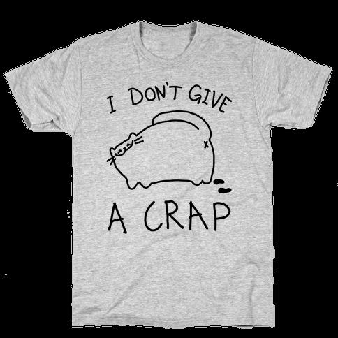 I Don't Give A Crap Mens T-Shirt