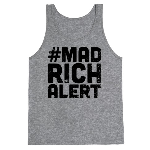 Mad Rich Alert Tank Top
