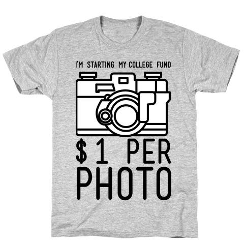 I'm Starting My College Fund T-Shirt