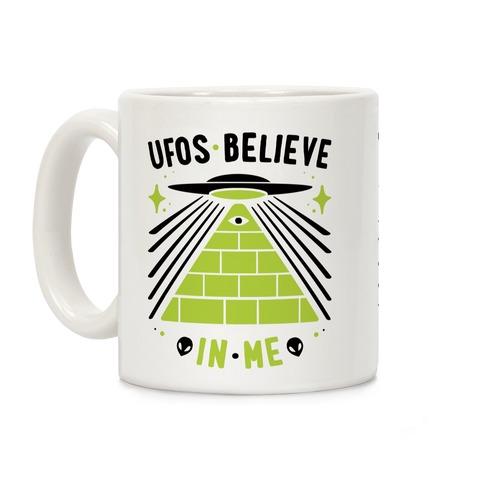 UFOS Believe In Me Coffee Mug