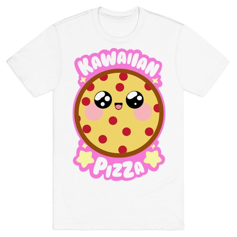 Kawaiian Pizza T-Shirt