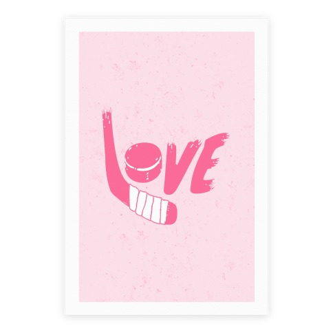 Love Hockey Poster