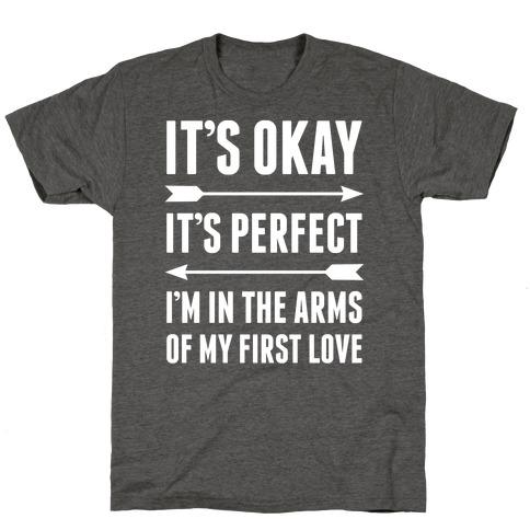 It's Okay, It's Perfect T-Shirt