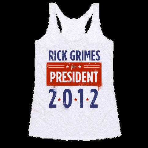 Rick Grimes for President Racerback Tank Top