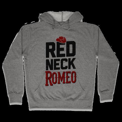 Her Redneck Romeo Hooded Sweatshirt