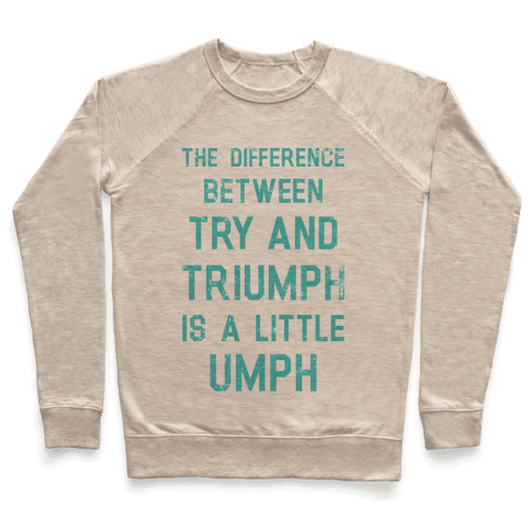 Try and Triumph Pullover