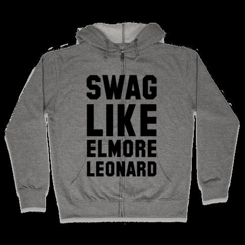 Swag Like Elmore Leonard Zip Hoodie