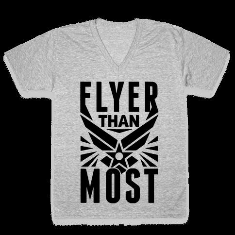 Flyer Than Most V-Neck Tee Shirt