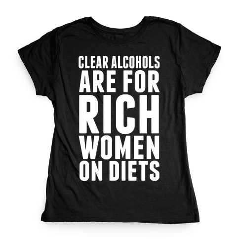 Clear Alcohol Womens T-Shirt