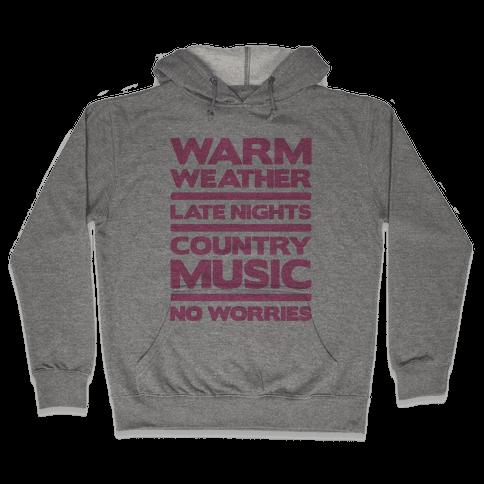 Warm Weather No Worries Hooded Sweatshirt