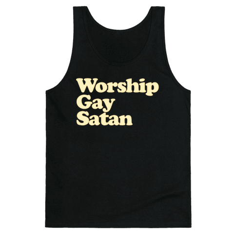 Worship Gay Satan Tank Top