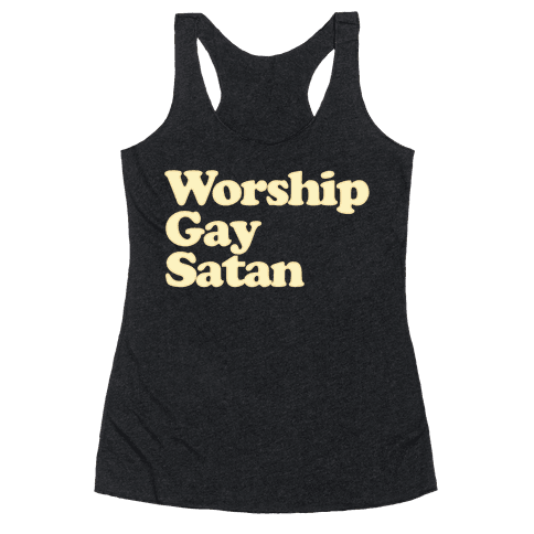 Worship Gay Satan Racerback Tank Top