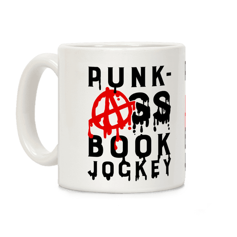 Punk-Ass Book Jockey Coffee Mug