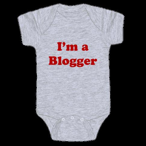 I'm a Blogger Baby Onesy