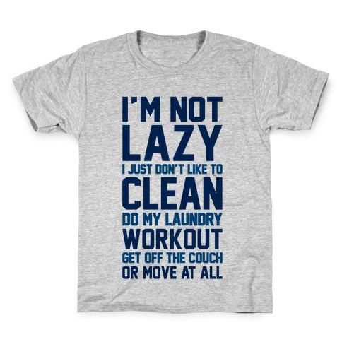 I'm Not Lazy Kids T-Shirt