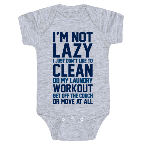 I'm Not Lazy Baby Onesy