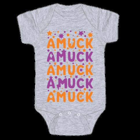 Amuck Amuck Amuck! Baby Onesy