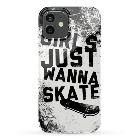 Girls Just Wanna Skate Phone Case