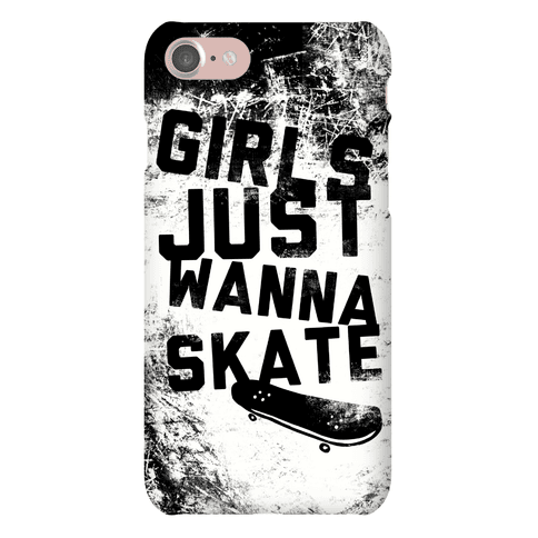 Girls Just Wanna Skate Phone Case
