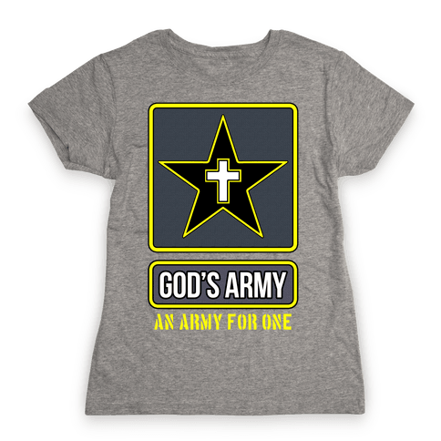 God's Army Womens T-Shirt