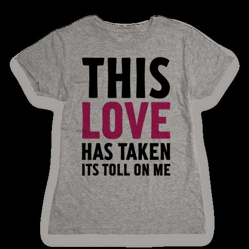 This Love Womens T-Shirt