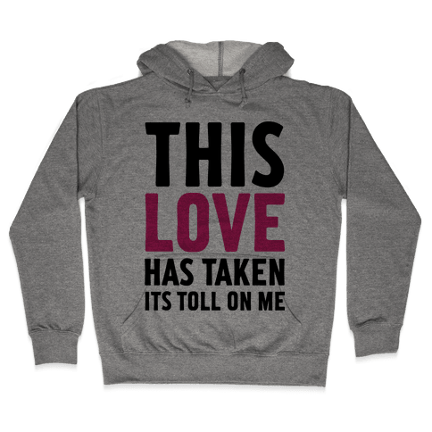 This Love Hooded Sweatshirt