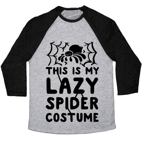 This is My Lazy Spider Costume Baseball Tee