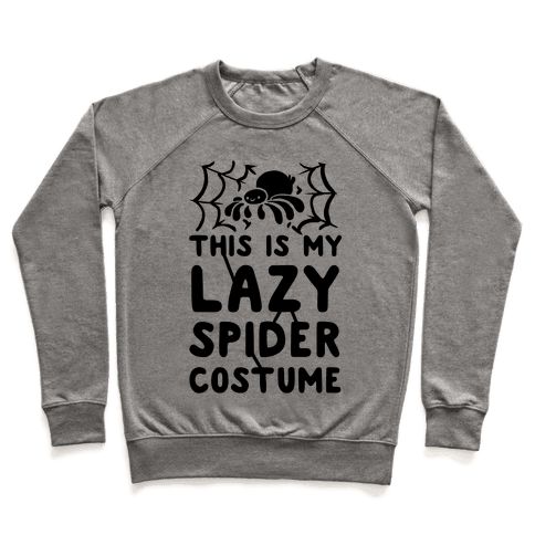 This is My Lazy Spider Costume Pullover