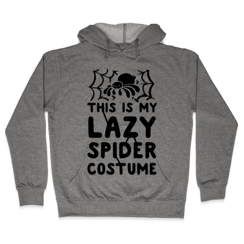 This is My Lazy Spider Costume Hooded Sweatshirt