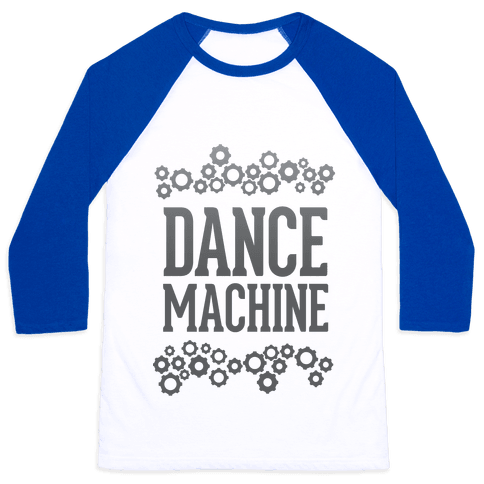 Dance Machine Baseball Tee