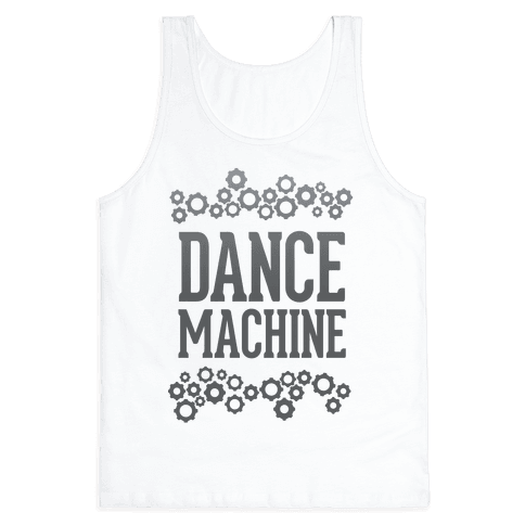 Dance Machine Tank Top