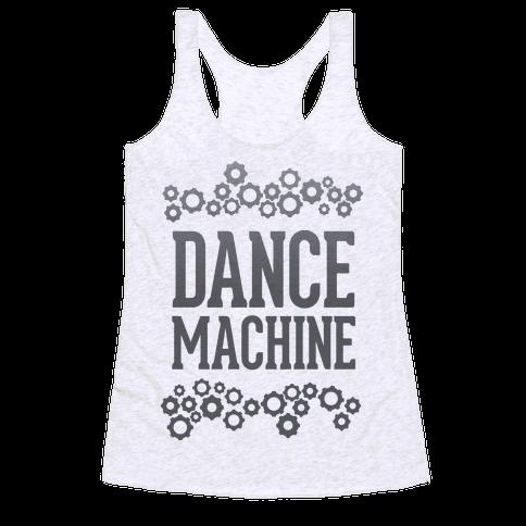 Dance Machine Racerback Tank Top