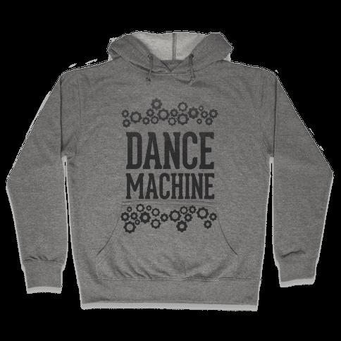 Dance Machine Hooded Sweatshirt