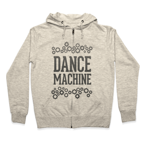 Dance Machine Zip Hoodie