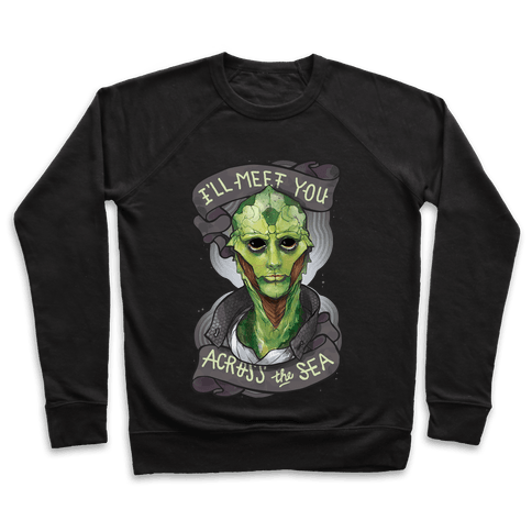 I'll Meet You Across The Sea (Thane) Pullover